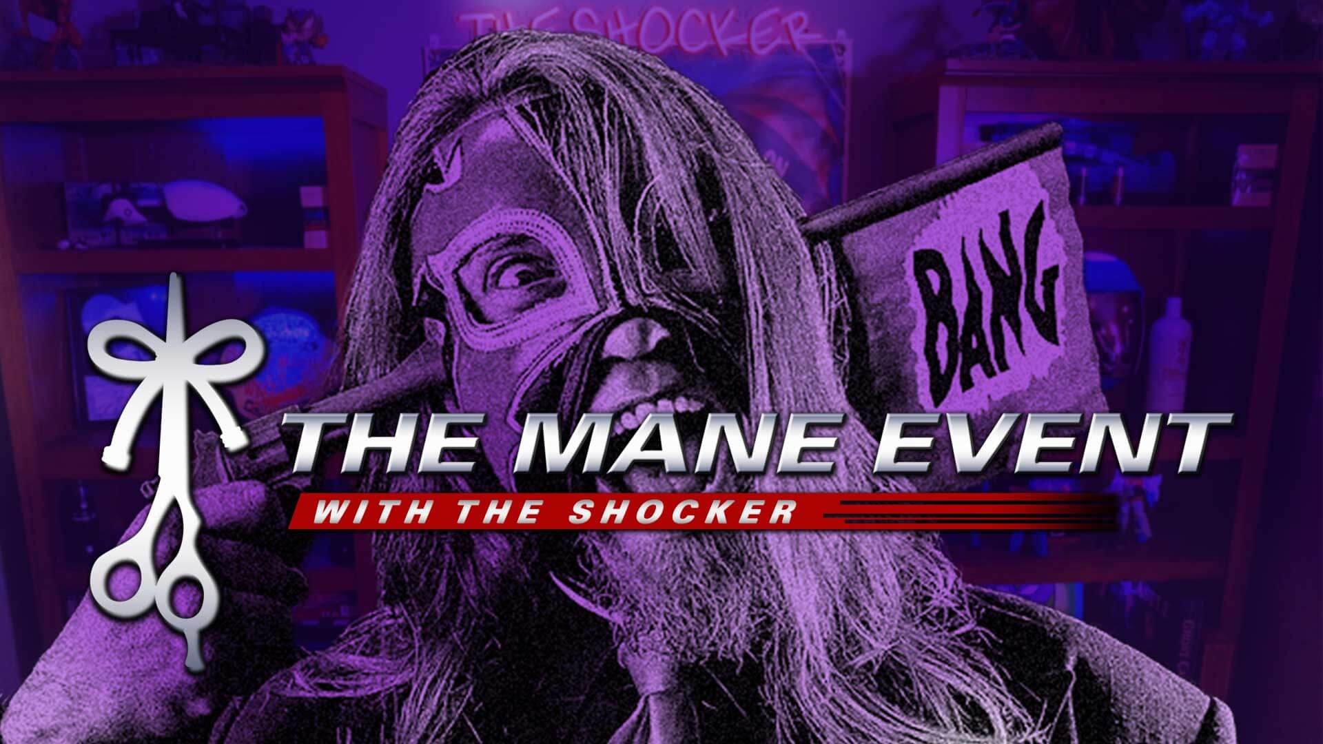 The Shocker Host of The Mane Event